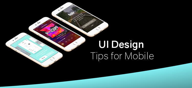 UI design tips for mobile