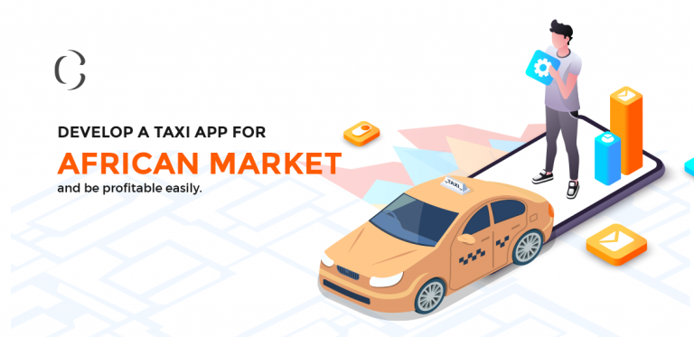 African ridesharing market is diverse An ultimate guide to develop a taxi app for the African market and be profitable easily