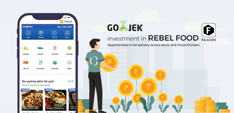 Go-Jek's investment in Rebel food Opportunities in the delivery service sector and Cloud Kitchens