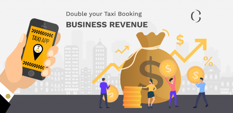 How to double your revenue in a taxi booking app business with this simple yet profitable technique.