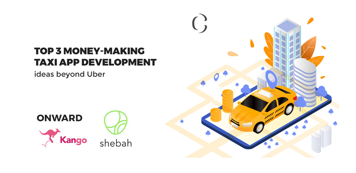 Money making taxi app development ideas
