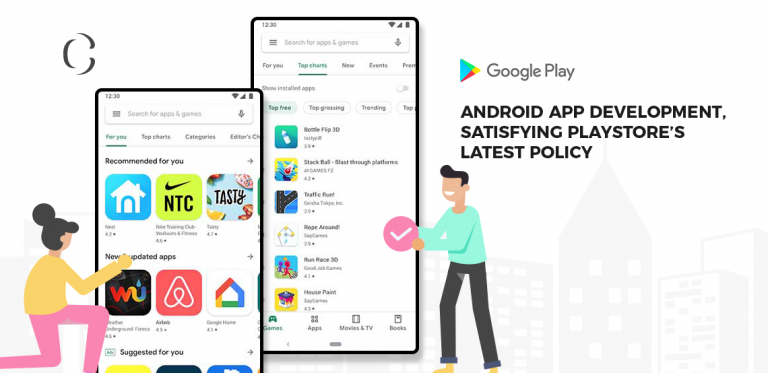 Android app development PlayStore's updated UI and app approval policy is exhibiting the urgency of well-designed and well-developed app