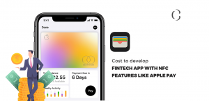Cost to develop FinTech app with NFC features like Apple Pay