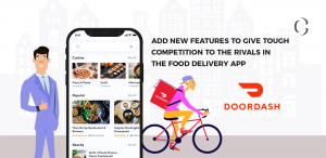 DoorDash introduces some new features to give tough competition to the rivals in the food delivery app