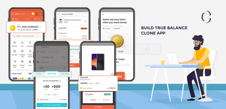 FinTech app development: Develop True Balance Clone app for people having limited financial power and enjoy a large user base