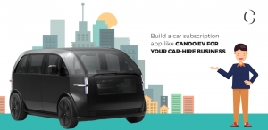 Build a E Car subscription app like Canoo EV for your car-hire business