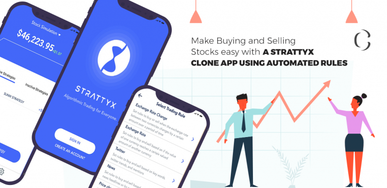 Make Buying and Selling Stocks easy with a Strattyx clone app using automated rules