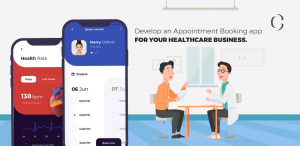 Why you need an Appointment Booking app for your Healthcare Business or Startup