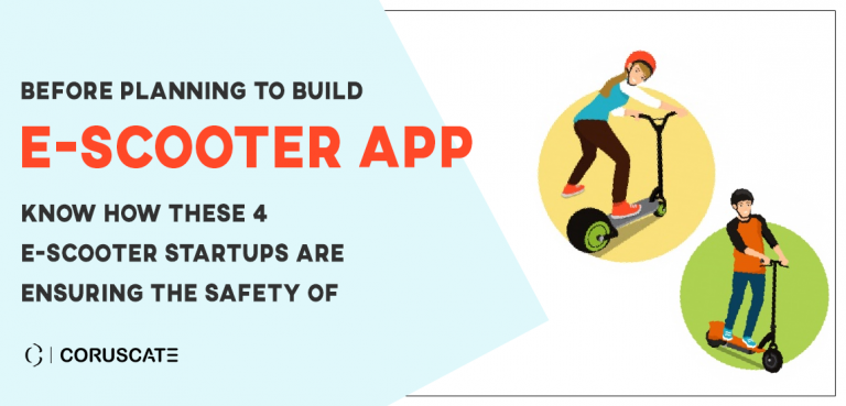 Before-planning-to-build-an-e-scooter-app,-know-how-these-4-e-scooter-startups-are-ensuring-the-safety-of-riders