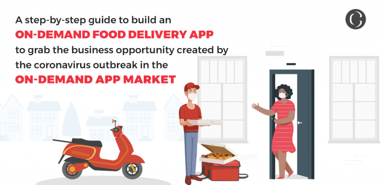build an on-demand food delivery app to grab the business opportunity