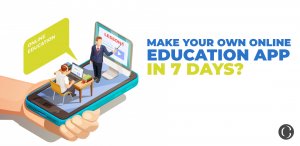 How can we build an online education app or learning app in 7 days?