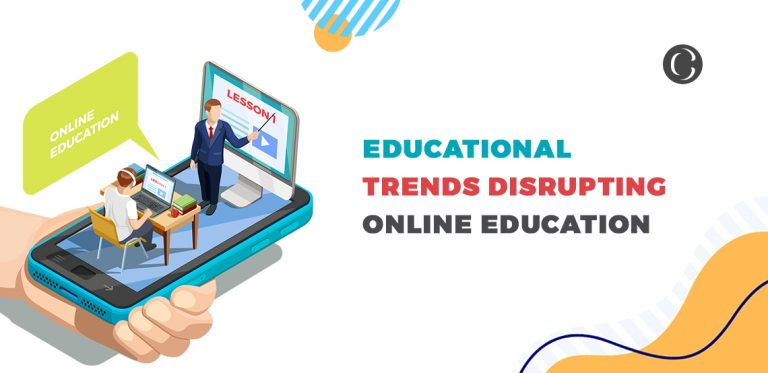 Educational Trends Disrupting Online Education App Development Perspective Worldwide