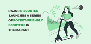 Razor E-Scooters Launches A Series Of Pocket-Friendly Scooters In The Market