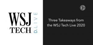 Three Takeaways from the WSJ Tech Live 2020